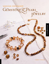 Making Designer Gemstone and Pearl Jewelry
