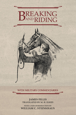 Breaking and Riding: with Military Commentaries