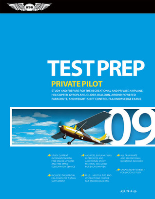 Private Pilot Test Prep 2009 by Federal Aviation Administra...