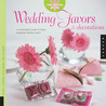 The Artful Bride: Wedding Favors and Decorations: A Stylish Bride's Guide to Simple, Handmade Wedding Crafts