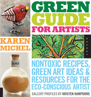 Green Guide for Artists by Karen Michel