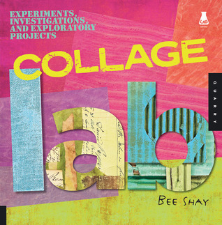 Collage Lab by Bee Shay