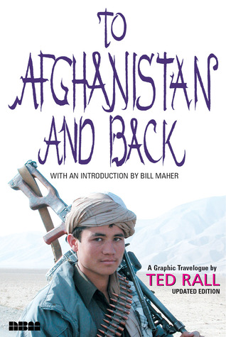 To Afghanistan and Back by Ted Rall