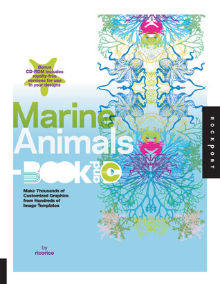 Marine Animals Book and CD: Make Thousands of Customized Graphics from 100 Image Templates
