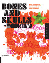 Bones and Skulls Book and DVD: Make Thousands of Customized Graphics from 100 Image Templates
