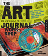 The Art Journal Workshop by Traci Bunkers