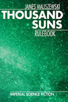 Thousand Suns Rulebook