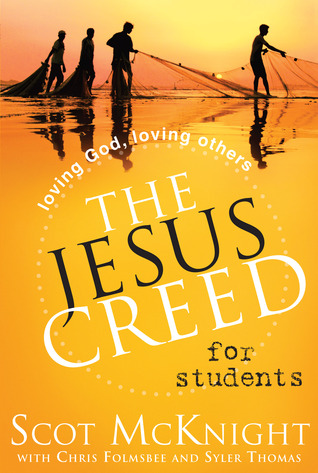 The Jesus Creed for Students: Followers of Jesus Follow Jesus