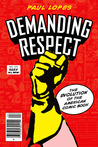 Demanding Respect: The Evolution of the American Comic Book