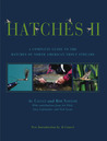 Hatches II: A Complete Guide to the Hatches of North American Trout Streams