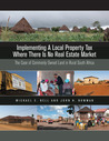 Implementing a Local Property Tax Where There Is No Real Estate Market: The Case of Commonly Owned Land in Rural South Africa