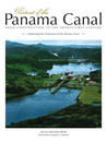Portrait of the Panama Canal: From Construction to the 21st century