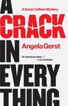 A Crack in Everything (A Susan Callisto Mystery, #1)