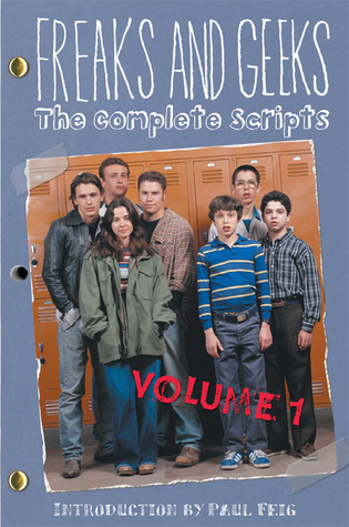 Freaks and Geeks by Paul Feig