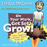 On Your Mark, Get Set, Grow!: What We Did and What We Should Have Done