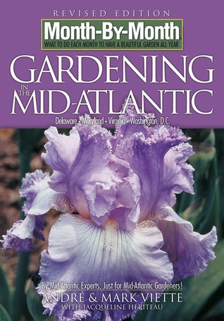 Month-By-Month Gardening in the Mid-Atlantic