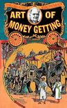Art of Money Getting by P.T. Barnum
