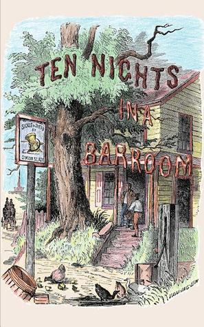 Ten Nights in a Bar-Room and What I Saw There