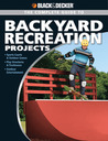 Backyard Recreation Projects
