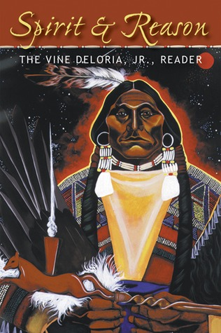 Spirit and Reason by Vine Deloria Jr.