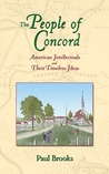 The People of Concord: American Intellectuals and Their Timeless Ideas