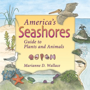America's Seashores by Marianne D. Wallace