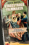 Stagestruck Filmmaker: D. W. Griffith and the American Theatre