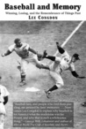 Baseball and Memory: Winning, Losing, and the Remembrance of Things Past