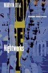 Nightworks: Poems, 1962-2000