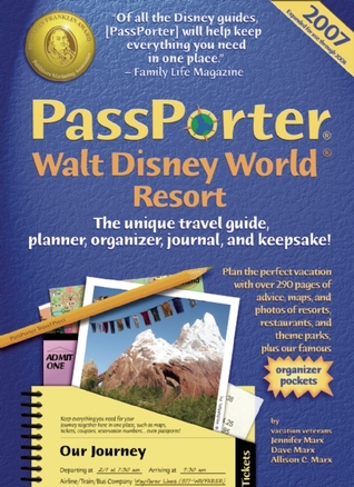 PassPorter Walt Disney World 2007 by Jennifer Marx