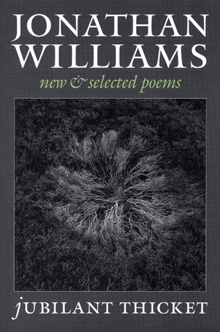 Jubilant Thicket: New and Selected Poems