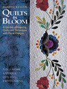 Quilts in Bloom: A Garden of Inspiring Quilts and Techniques with Floral Designs