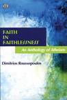Faith in Faithlessness: An Anthology of Atheism