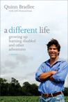 A Different Life: Growing Up Learning Disabled and Other Adventures