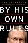 By His Own Rules: The Story of Donald Rumsfeld