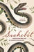 Snakebit: Confessions of a Herpetologist