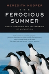 The Ferocious Summer by Meredith Hooper