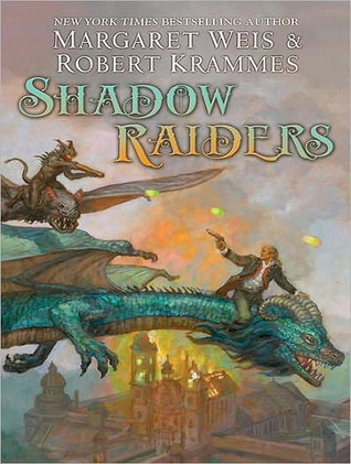 Shadow Raiders by Margaret Weis