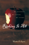 Risking It All: My Student, My Lover, My Story