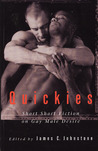 Quickies: Short Short Fiction on Gay Male Desire