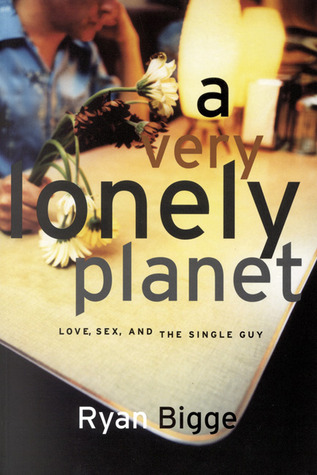 A Very Lonely Planet by Ryan Bigge