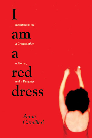 I Am a Red Dress by Anna Camilleri
