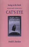 Seeing in the Dark: Margaret Atwood's Cat's Eye
