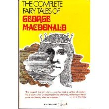 The Complete Fairy Tales of George MacDonald by George MacDonald