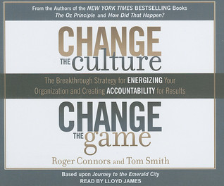 Change the Culture, Change the Game by Roger Connors