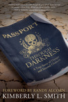 Passport through Darkness by Kimberly L. Smith