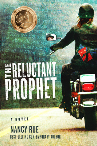 The Reluctant Prophet by Nancy N. Rue