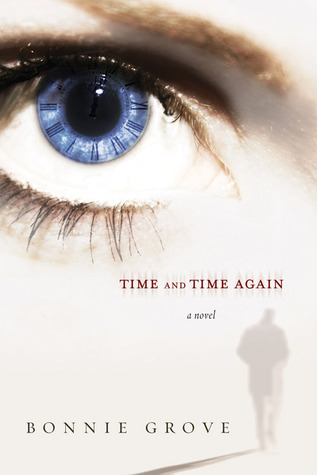 Time and Time Again by Bonnie Grove