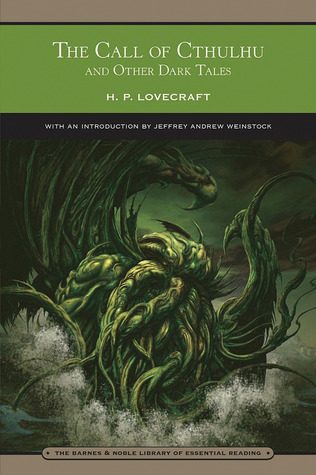 The Call of Cthulhu and Other Dark Tales by H.P. Lovecraft