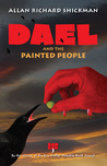 Dael and the Painted People by Allan Richard Shickman